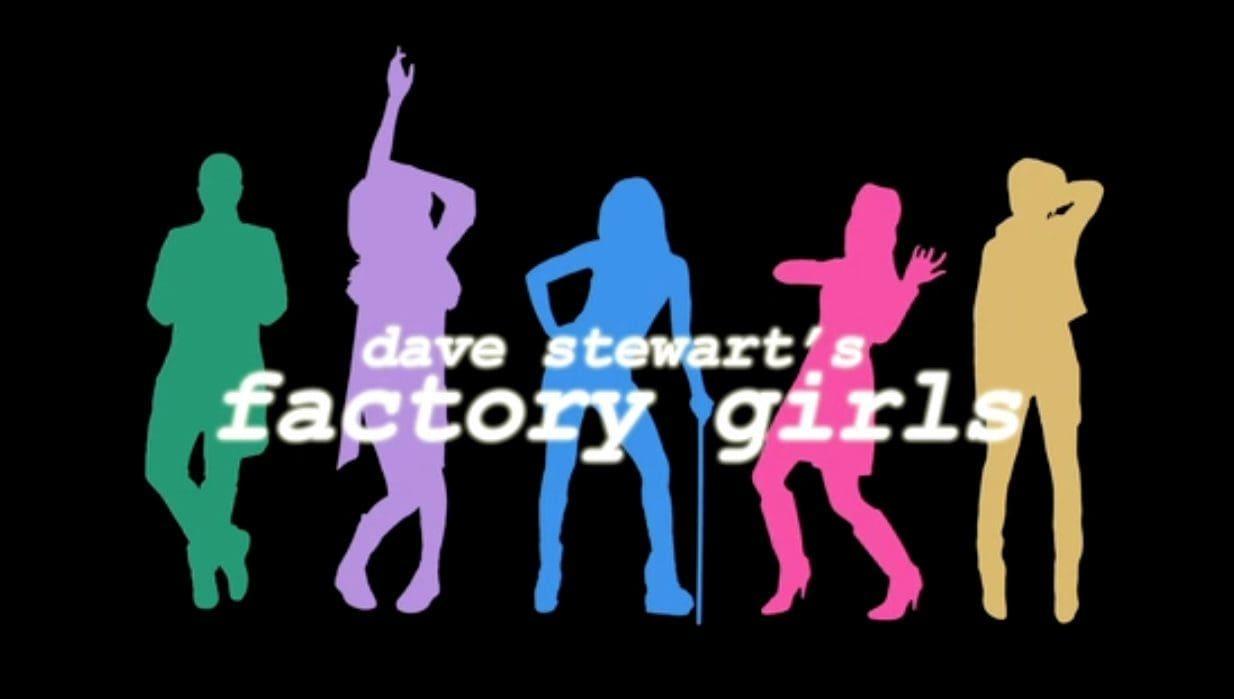 Dave Stewart's Factory Girls