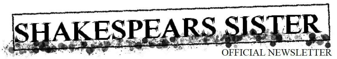 Shakespears Sister First Newsletter