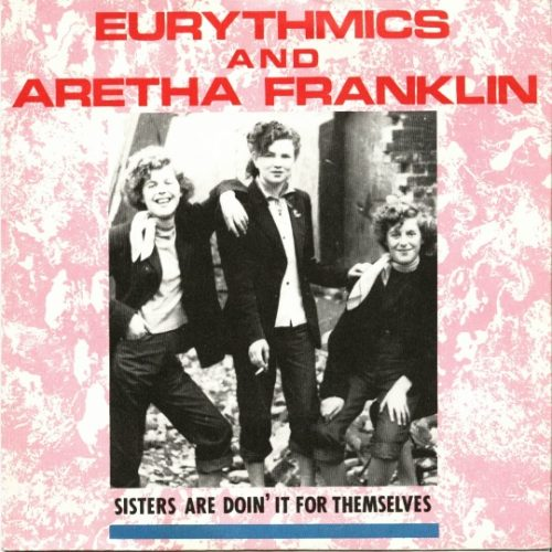 """Record Of The Week: Eurythmics – """"Sisters Are Doing It For Themselves"""""""