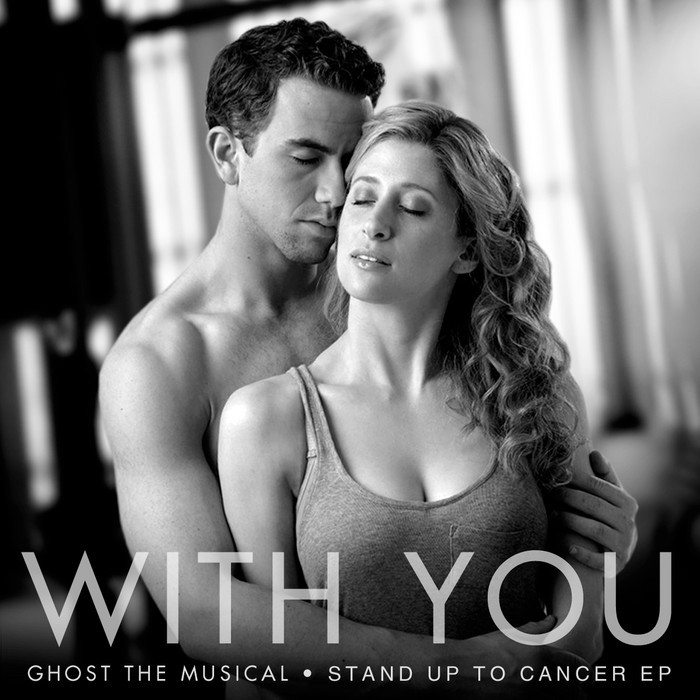 With You From The Cast Of Ghost The Musical And Written By Dave Stewart Is Released