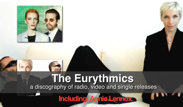 YouTube Eurythmics and Annie Lennox Discography