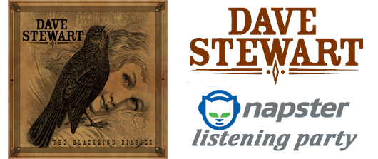 The Napster Dave Stewart Blackbird Diaries Listening Party