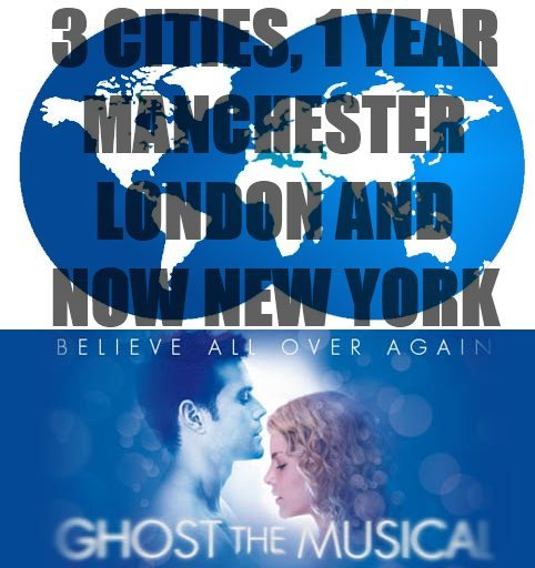 Ghost The Musical: Opens On Broadway Tonight – 3 Cities 1 Year!