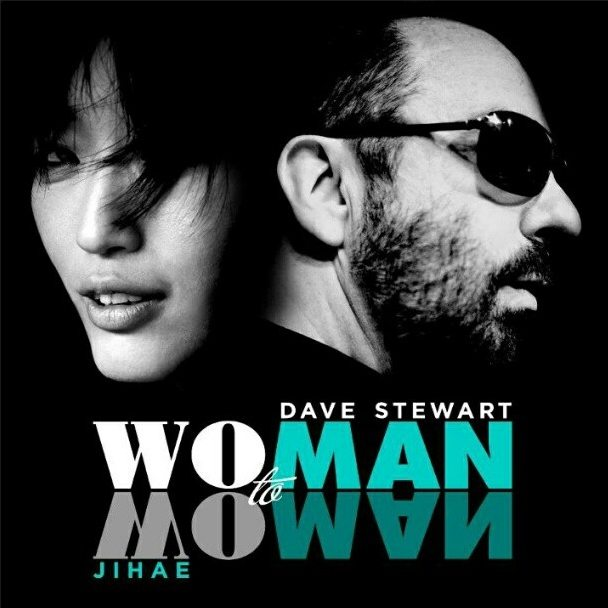 Another New Mix Of Dave Stewart And Jihae's Single Man To Man (Woman To Woman)