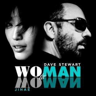 "Video of the Week – Dave Stewart & Jihae ""Man To Man Woman To Woman"""