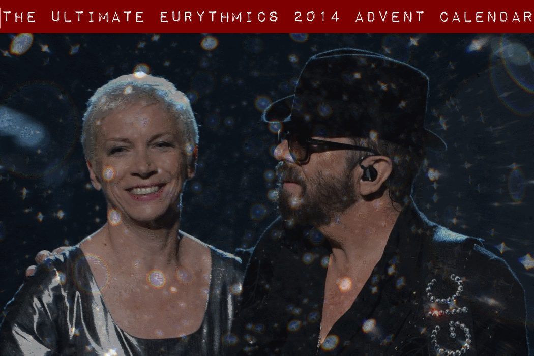 Are you ready? It's the 1st December tomorrow!  The Ultimate Eurythmics 2014 Advent Calendar opens tomorrow!