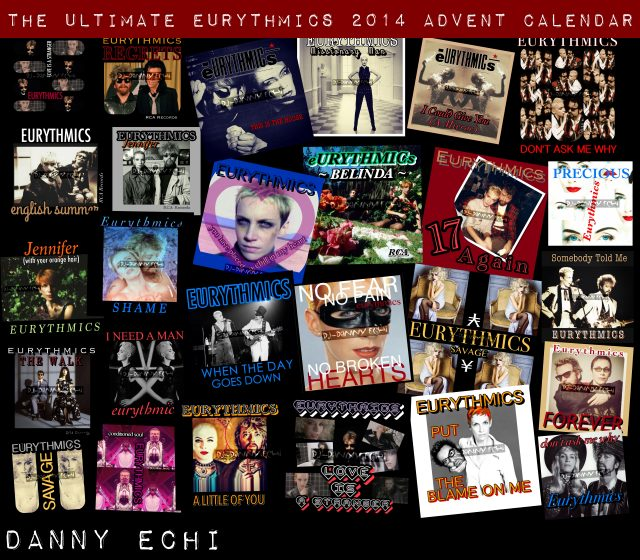 Day 15 – Ultimate Eurythmics Advent Calendar 2014 – Danny Echi