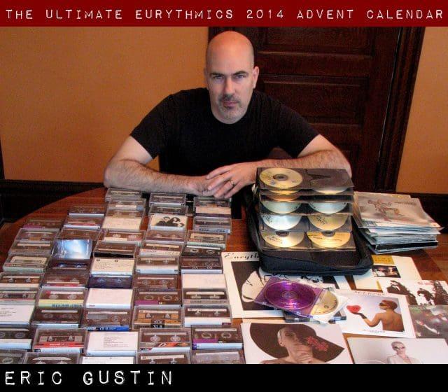 Day 16 – Ultimate Eurythmics Advent Calendar 2014 – Eric Gustin