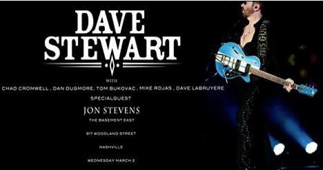 Dave Stewart announces a gig in Nashville on March 2nd