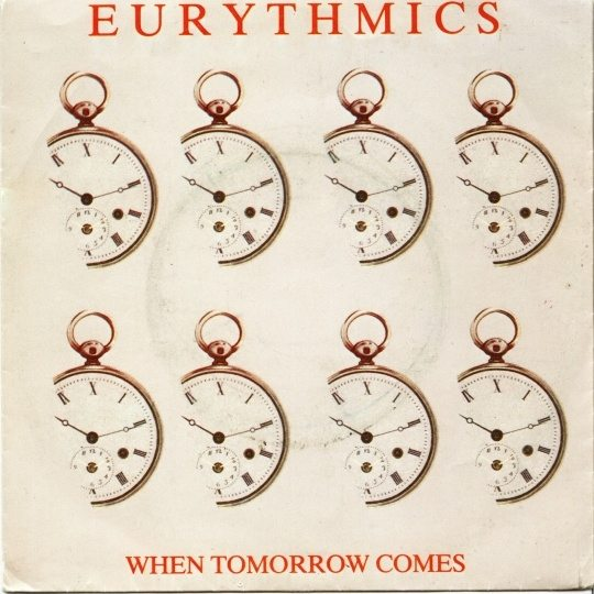 "3237 - Eurythmics - When Tomorrow Comes - Netherlands - 7"" Single - DA7"