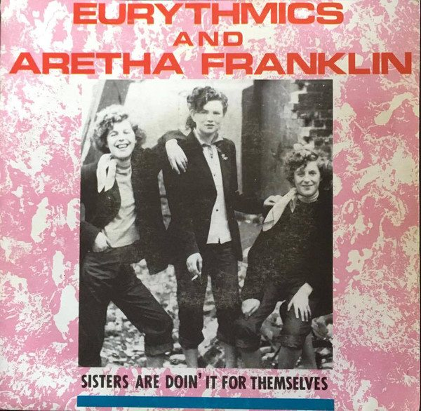 """4814 - Eurythmics - Sisters Are Doin It For Themselves - Ireland - 7"""" Single - PB-40339"""